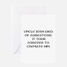 UNCLE JOSH ASBESTOSIS Greeting Cards