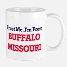 Trust Me, I'm from Buffalo Missouri Mugs