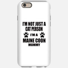 I'm a Maine Coon Mommy iPhone 6/6s Tough Case