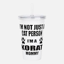 I'm a Korat Mommy Acrylic Double-wall Tumbler