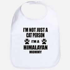 I'm a Himalayan Mommy Bib