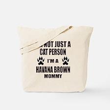 I'm a Havana Brown Mommy Tote Bag