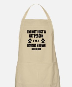 I'm a Havana Brown Mommy Apron