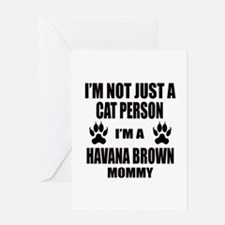 I'm a Havana Brown Mommy Greeting Card