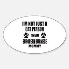 I'm an European Burmese Mommy Decal