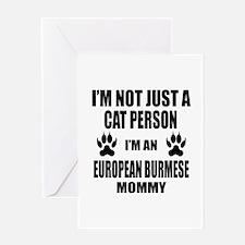 I'm an European Burmese Mommy Greeting Card