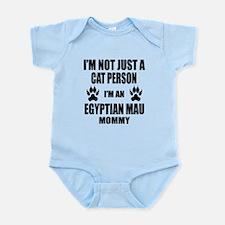 I'm an Egyptian Mau Mommy Infant Bodysuit