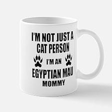 I'm an Egyptian Mau Mommy Mug