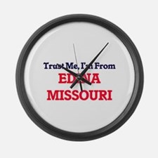 Trust Me, I'm from Edina Missouri Large Wall Clock