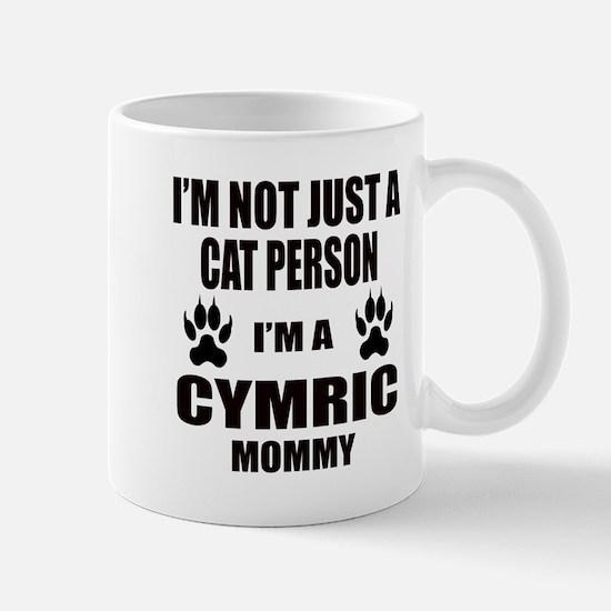 I'm a Cymric Mommy Mug