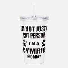 I'm a Cymric Mommy Acrylic Double-wall Tumbler