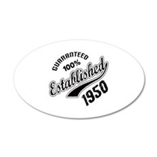 Guaranteed 100% Established Wall Decal