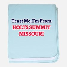 Trust Me, I'm from Holts Summit Misso baby blanket