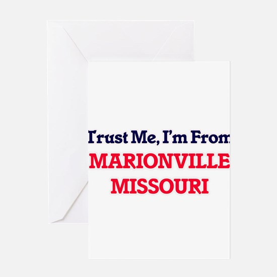 Trust Me, I'm from Marionville Miss Greeting Cards