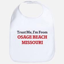 Trust Me, I'm from Osage Beach Missouri Bib