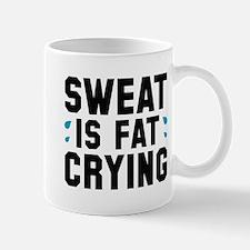 Sweat Is Fat Crying Mug