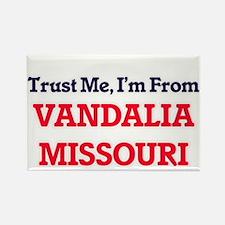 Trust Me, I'm from Vandalia Missouri Magnets