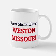 Trust Me, I'm from Weston Missouri Mugs