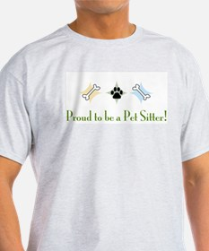 Proud to be a pet sitter T-Shirt
