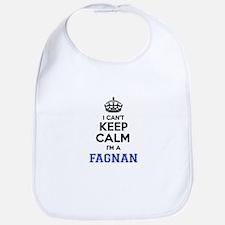 I can't keep calm Im FAGNAN Bib