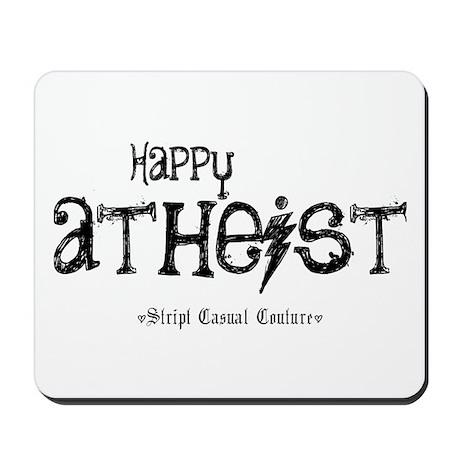 Happy Atheist Mousepad