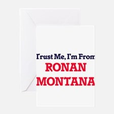 Trust Me, I'm from Ronan Montana Greeting Cards