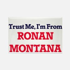 Trust Me, I'm from Ronan Montana Magnets