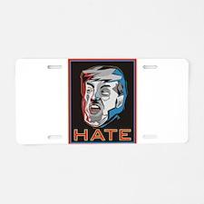 Hate Trump Aluminum License Plate