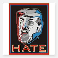 "Hate Trump Square Car Magnet 3"" x 3"""