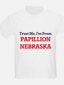Trust Me, I'm from Papillion Nebraska T-Shirt