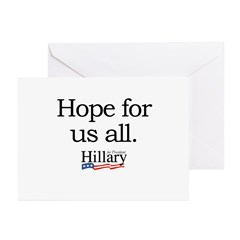 Hope for us all: Hillary 2008 Greeting Cards (Pk o