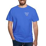 Hope for us all: Hillary 2008 Dark T-Shirt