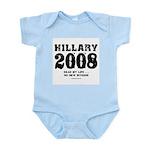 Hillary 2008: No new interns Infant Bodysuit