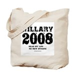 Hillary 2008: No new interns Tote Bag