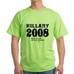 Hillary 2008: No new interns Green T-Shirt
