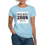 Hillary 2008: No new interns Women's Light T-Shir
