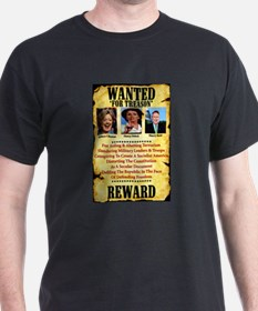 Wanted For Treason: Hillary/Nancy/Harry T-Shirt