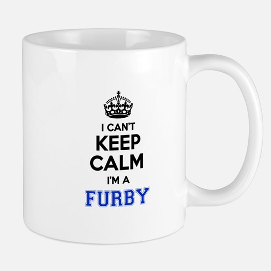I can't keep calm Im FURBY Mugs