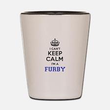 I can't keep calm Im FURBY Shot Glass
