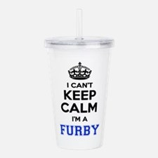 I can't keep calm Im F Acrylic Double-wall Tumbler