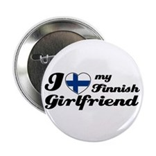 "I love my Finnish Girlfriend 2.25"" Button"
