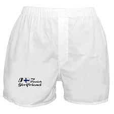 I love my Finnish Girlfriend Boxer Shorts