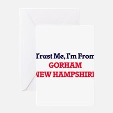 Trust Me, I'm from Gorham New Hamps Greeting Cards