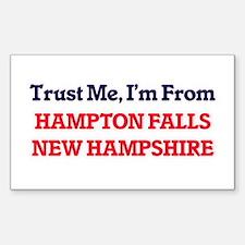 Trust Me, I'm from Hampton Falls New Hamps Decal