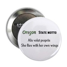 "Oregon State Motto 2.25"" Button"