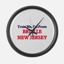 Trust Me, I'm from Brielle New Je Large Wall Clock