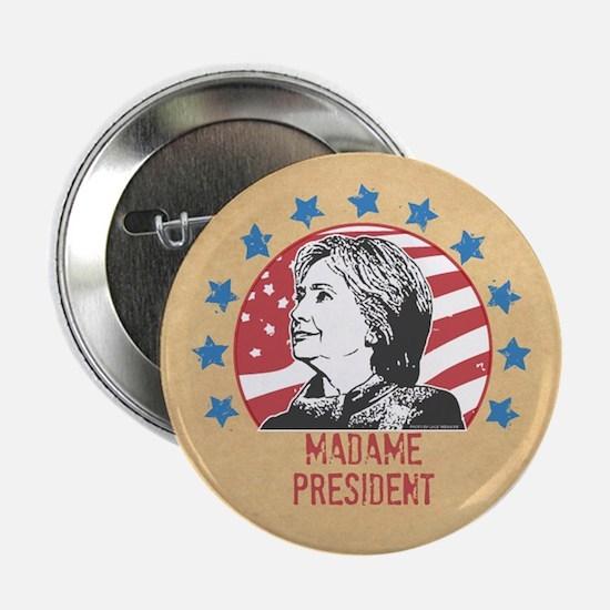 "Madame President 2.25"" Button"
