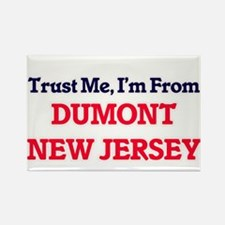 Trust Me, I'm from Dumont New Jersey Magnets