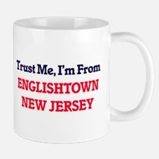 Trust Me, I'm from Englishtown New Jersey Mugs