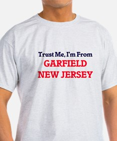 Trust Me, I'm from Garfield New Jersey T-Shirt